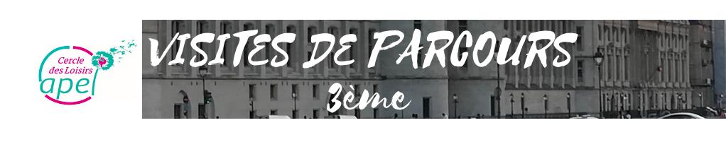 Bannière CDL Visite Parcours 3ème
