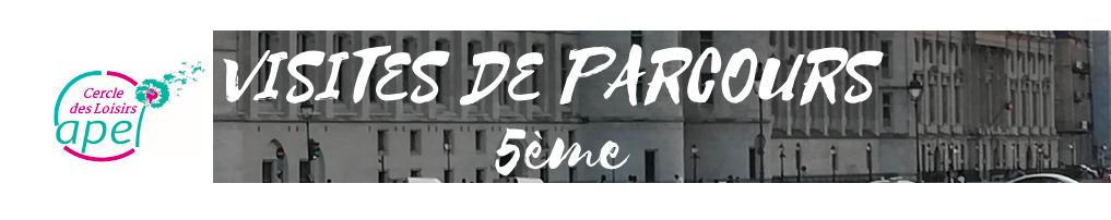 Bannière CDL Visite Parcours 5ème